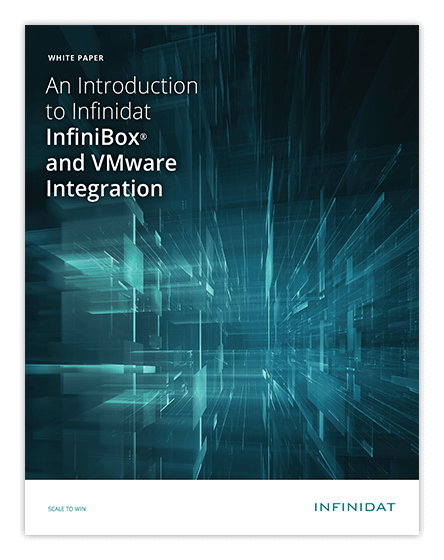 An Introduction to Infinidat InfiniBox® and VMware® Integration